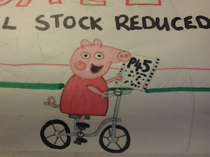 Peppa Pig gets on her bike as issued with a P45. By the way, a number of Mothercare and Early Learning Centre stores are closing down.