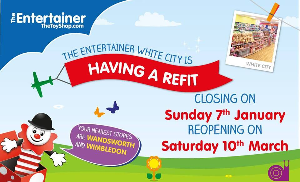 The Entertainer White City Closed for refit